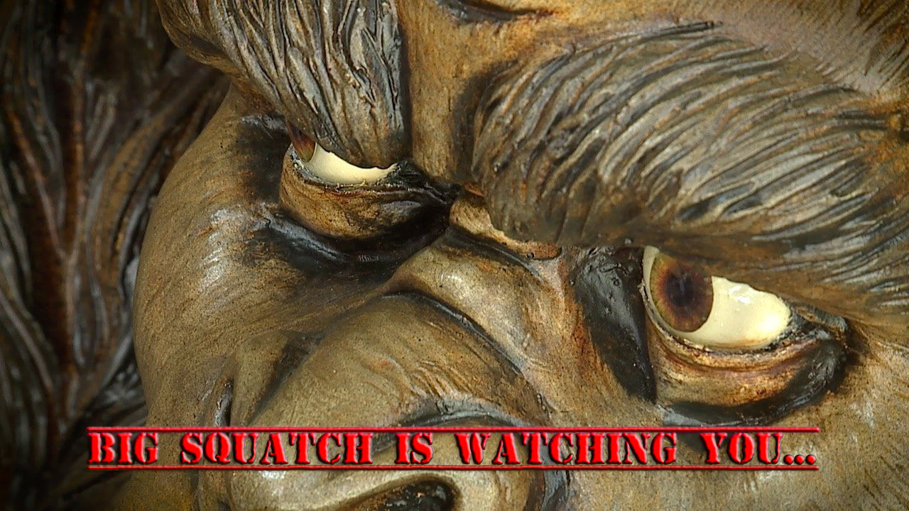 Big Squatch Is watching You.jpg
