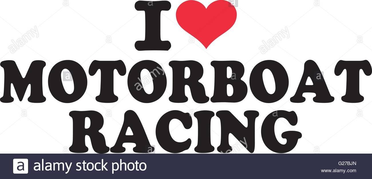 i-love-motorboat-racing-G27BJN.jpeg