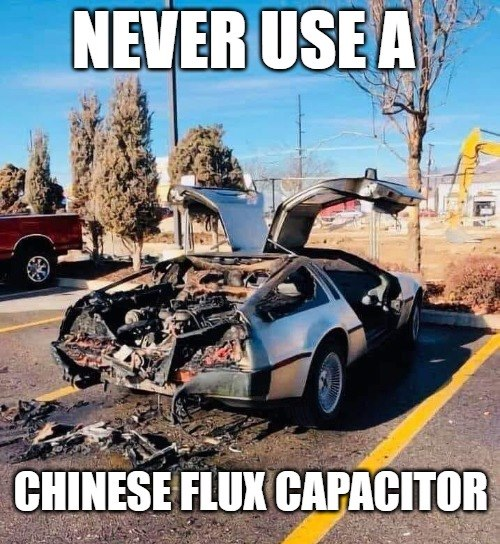 Never Use A Chinese Flux Capacitor.jpg