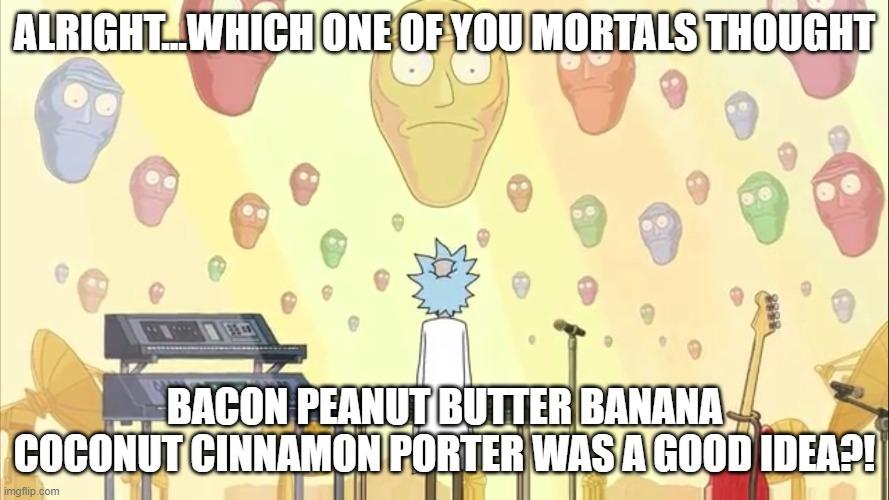 Who Thought BPBBCC Porter Was A Good Idea.jpg